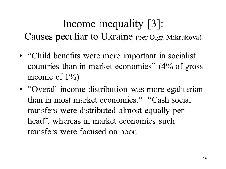 Income inequality [3]: Causes peculiar to Ukraine (per Olga Mikrukova)